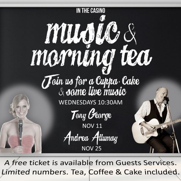 Music & Morning Tea – Reef Hotel Casino