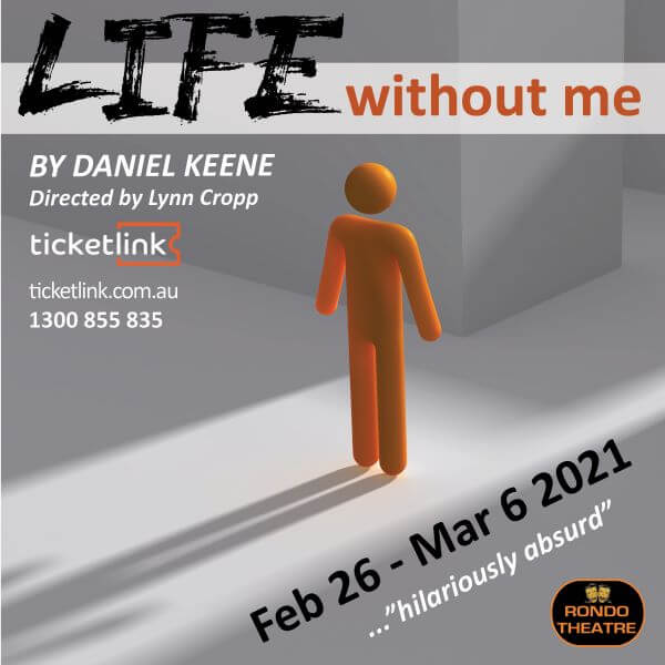 Life Without Me – Rondo Theatre