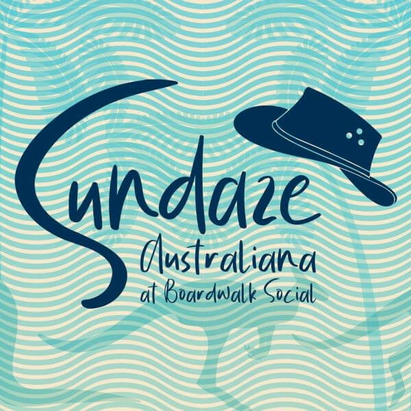 Sundaze, Australiana Style – Boardwalk Social by Crystalbrook