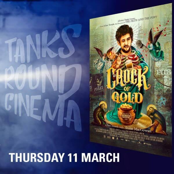 Tanks Round Cinema – Crock of Gold