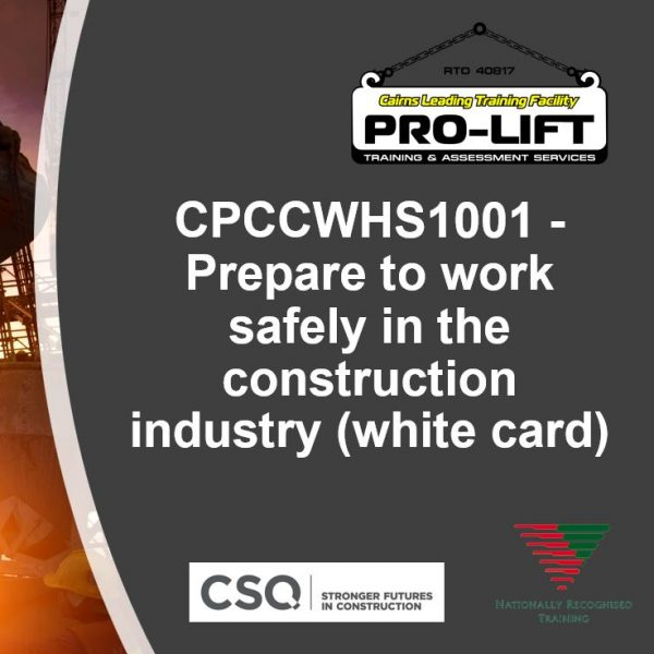 CPCCWHS1001 – Prepare to work safely in the construction industry (white card)