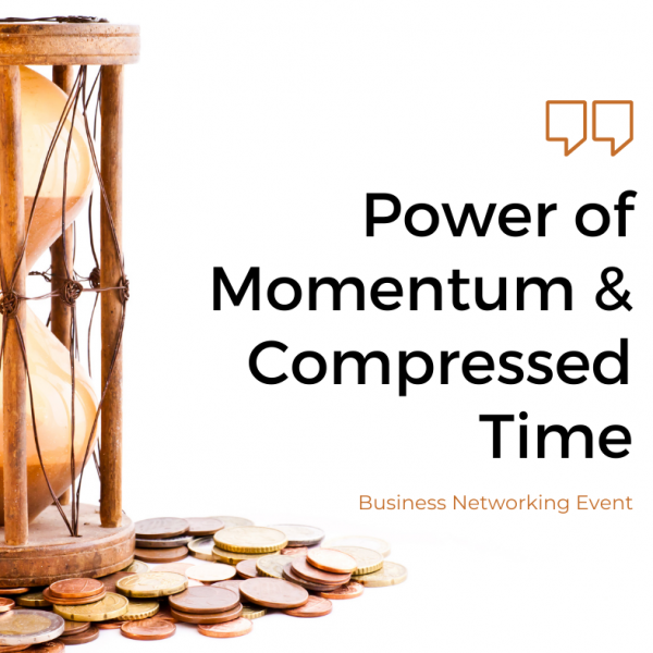 Power of Momentum & Compressed Time