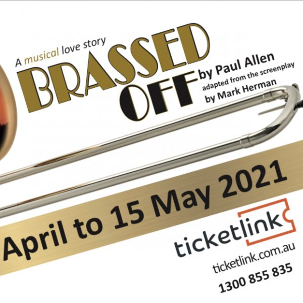 Brassed Off – A Musical Love Story