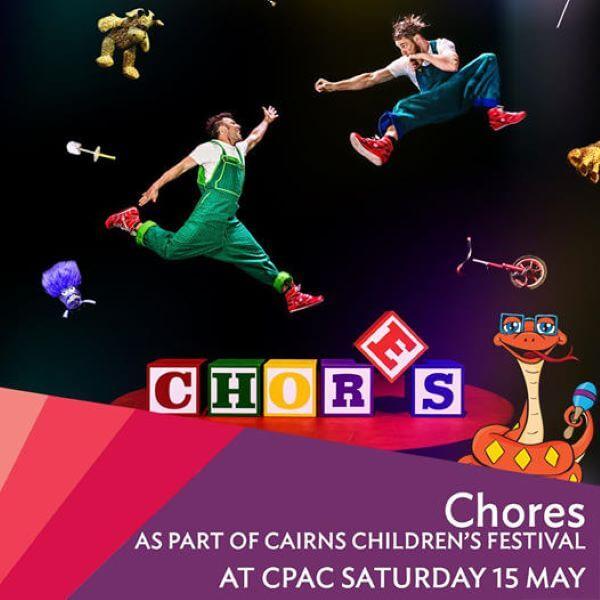 2021 Cairns Children's Festival – Chores Acrobatic Comedy Show