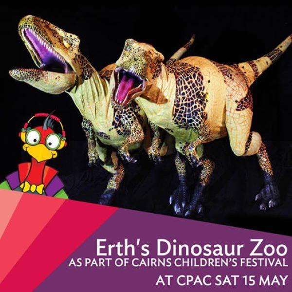 2021 Cairns Children's Festival – Erth's Dinosaur Zoo Show