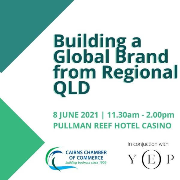 CCoC June Business Luncheon – Building a Global Brand from Regional Queensland