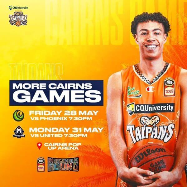 Cairns Taipans V Melbourne United – CANCELLED – GAME NOW BEING PLAYED IN SYDNEY