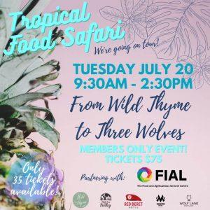 Tropical Food Safari July 2021