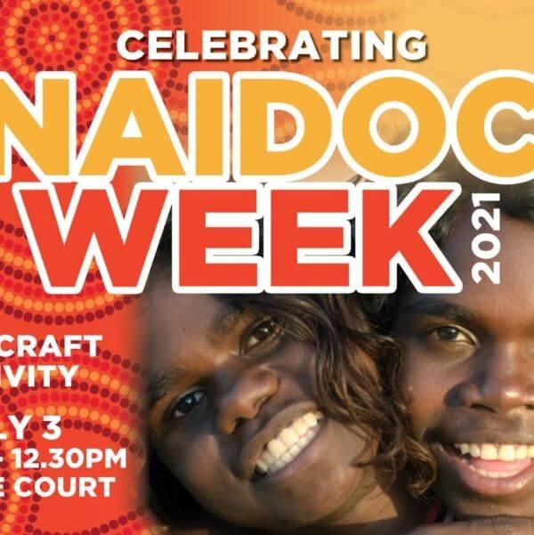 Celebrating NAIDOC Week 2021 – Mount Sheridan Plaza