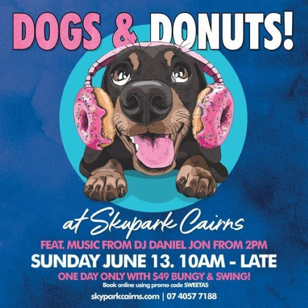 Dogs and Donuts PLUS $49 Bungy at Skypark Cairns