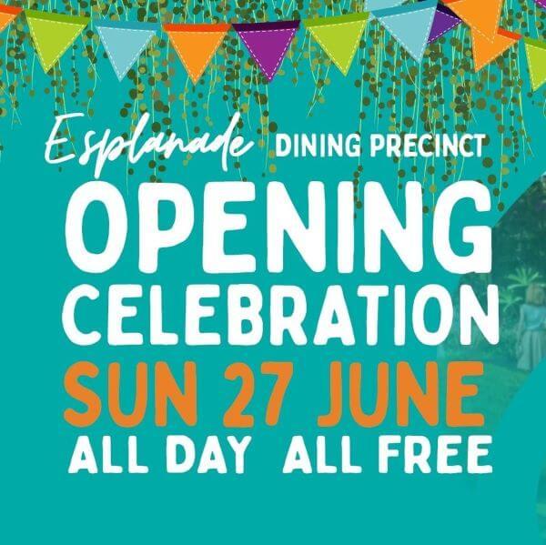 Esplanade Dining Precinct Opening Celebrations