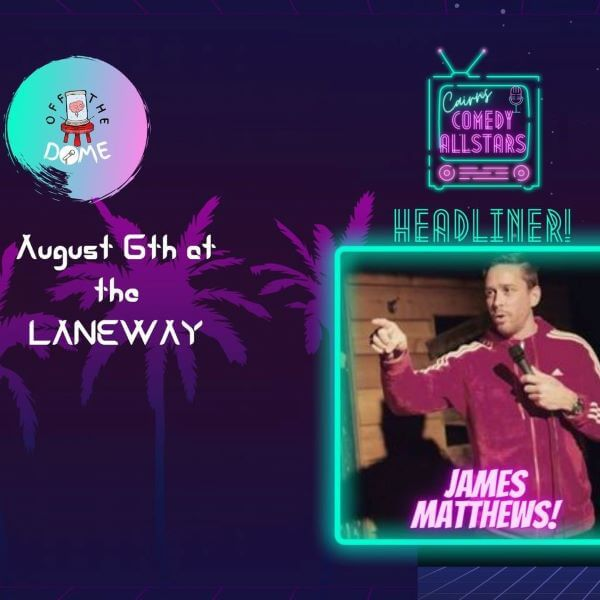 James Matthews and Friends at the Laneway