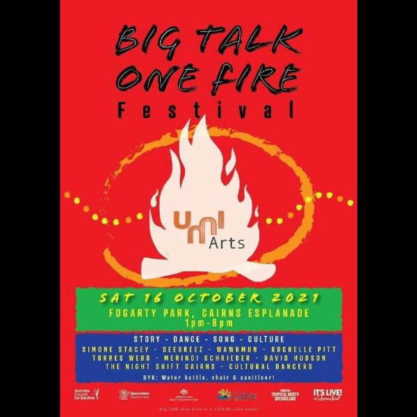 Big Talk One Fire 2021